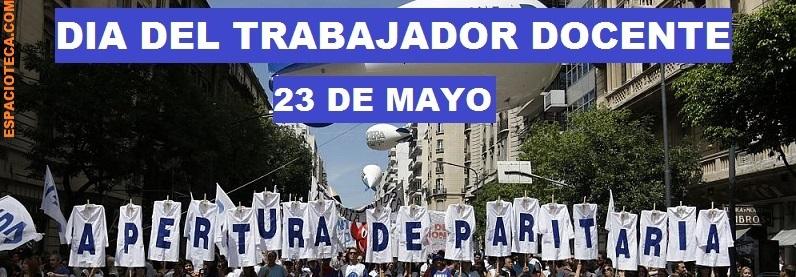 23 DE MAYO: DÍA DEL TRABAJADOR DE LA EDUCACIÓN   ESPACIOTECA